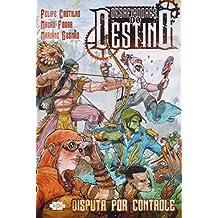 Desafiadores do Destino: Disputa por Controle: 1