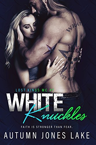 White Knuckles (Lost Kings MC #7)