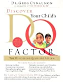 Discover Your Child's DQ Factor, Greg Cynaumon, 1591450497
