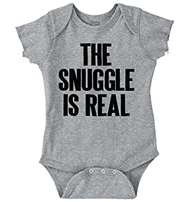 Snuggle Real New Parents Funny Saying Baby Romper Bodysuit