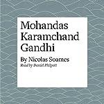 Mohandas Karamchand Gandhi   Nicolas Soames