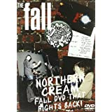 The Fall: Northern Cream - Fall DVD That Fights Back!
