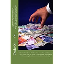 Top Forex Trading Millionaire : Underground Shocking Secrets And Weird Dirty Secrets Revealed Best Path To Instant Easy Forex Millionaire: The Four ... That Comes With Small Umbrella On Top