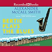 Bertie Plays the Blues: A 44 Scotland Street Novel, Book 7 | Alexander McCall Smith
