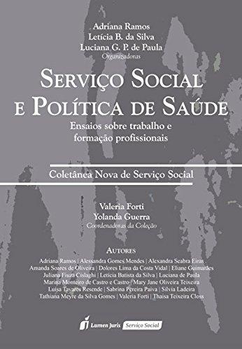 Serviço Social e Política de Saúde. 2018