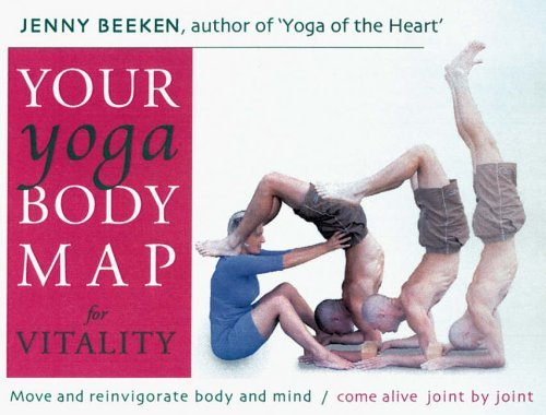 your-yoga-bodymap-for-vitality-move-and-reinvigorate-body-and-mind-by-jenny-beeken-2003-11-06