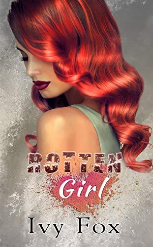 Rotten Girl (A Rotten Love Duet Book ()