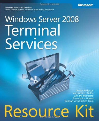 Windows Server 2008 Terminal Services Resource Kit
