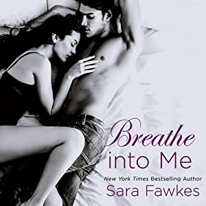 Breathe into Me Audiobook