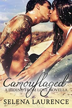Camouflaged (Hiding From Love) by [Laurence, Selena]