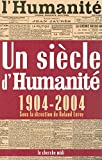 img - for Un si  cle d'Humanit   (1904-2004) (French Edition) book / textbook / text book