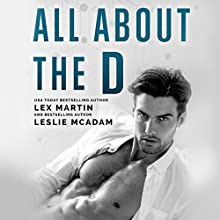 All About the D Audiobook by Lex Martin, Leslie McAdam Narrated by Ava Erickson, Stephen Dexter