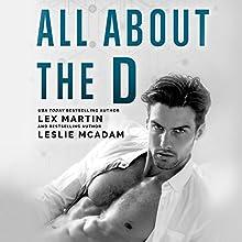All About the D | Livre audio Auteur(s) : Lex Martin, Leslie McAdam Narrateur(s) : Ava Erickson, Stephen Dexter