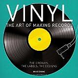 Vinyl: The Art of Making Records