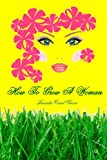 How to Grow a Woman, Brenda Green, 1479333158