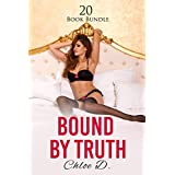 Erotica: Bound By Truth (New Adult Romance Multi Book Mega Bundle Erotic Sex Tales Taboo Box Set)(New Adult Erotica, Contemporary Coming Of Age Fantasy, Fetish)