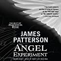 The Angel Experiment: A Maximum Ride Novel Audiobook by James Patterson Narrated by Evan Rachel Wood