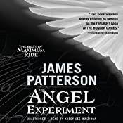 The Angel Experiment: A Maximum Ride Novel | James Patterson