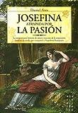Josefina. Atrapada Por la Pasion, Daniel Ares, 8497632958
