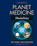Planet Medicine, Richard Grossinger, 1556433913