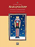 A Simply Classic Nutcracker: For Elementary to Late Elementary Piano