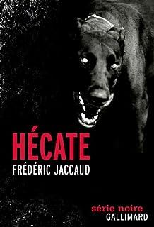 Hécate : fait divers, Jaccaud, Frédéric