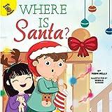 Where Is Santa? (My Adventures)