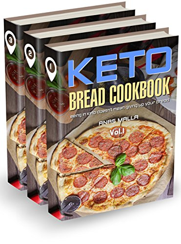 Ketogenic Bread: 3 manuscripts: 73 Low Carb Cookbook Recipes for Keto, Gluten Free Easy Recipes for Ketogenic & Paleo Diets: Bread, Muffin, Waffle, Breadsticks, ... Loss, Delicious & Easy for Beginners 6) by Anas Malla