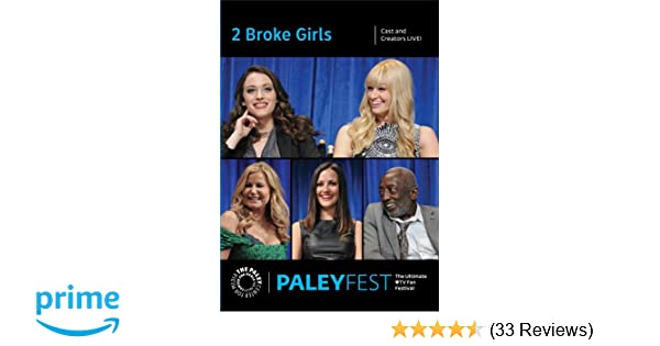 Amazon com: 2 Broke Girls: Cast and Creators Live at