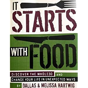 Ratings and reviews for It Starts with Food: Discover the Whole30 and Change Your Life in Unexpected Ways