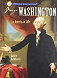 George Washington, Laurie Calkhoven, 1402735464