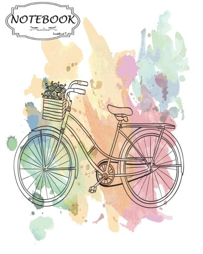 """Download Notebook: Journal Dot-Grid,Graph,Lined,Blank No Lined : Riding a bike : Notebook Journal Diary, 120 pages, 8"""" x 10"""" (Blank Notebook Journal) ebook"""