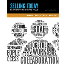 Selling Today: Creating Customer Value, Seventh Canadian Edition (7th Edition)