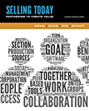 img - for Selling Today: Creating Customer Value, Seventh Canadian Edition (7th Edition) book / textbook / text book