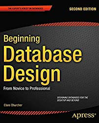 Beginning Database Design: From Novice to Professional 2nd Edition Book