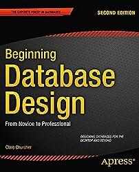 Beginning Database Design: From Novice to Professional (Beginning Apress)