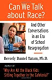 Can We Talk about Race?, Beverly Daniel Tatum, 0807032840