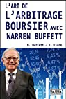 L'art de l'arbritage boursier selon Warren Buffett par Buffett