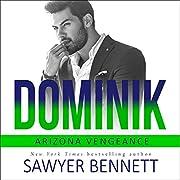 Dominik: Arizona Vengeance, Book 6 por…