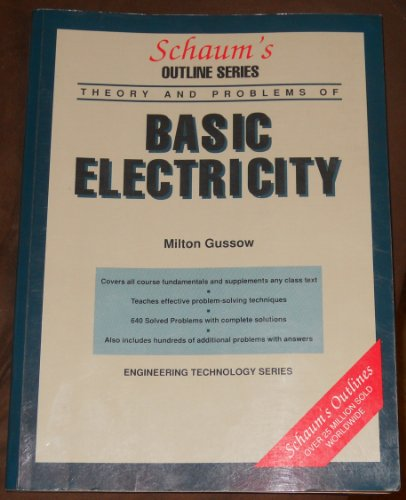 Theory & Problems of Basic Electricity,