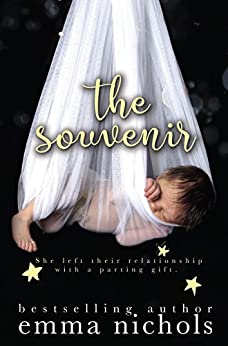 The Souvenir: A Secret Baby Romance by [Nichols, Emma]