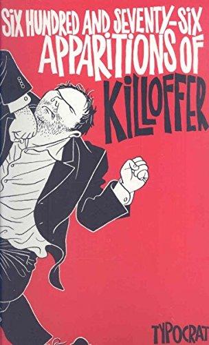 Six-hundred and Seventy-six Apparitions of Killoffer
