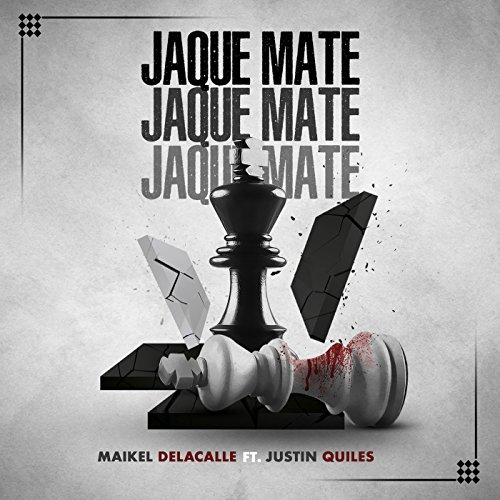 Jaque Mate [feat. Justin Quiles]
