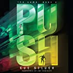 Push: The Game, Book 2 | Eve Silver