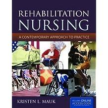 Rehabilitation Nursing
