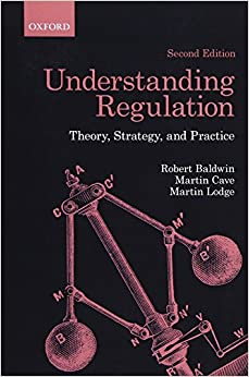 Understanding Regulation: Theory, Strategy, and Practice, 2nd Edition