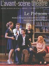 L'avant-scène théâtre, N°1287 : Le Prénom par L'Avant-scène théâtre