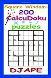 Square Wisdom: 200 Calcudoku Puzzles, Dj Ape, 1441401032
