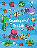 Counting with sea life: A Fun sea animals Interactive Book for toddlers and kids, A Picture Puzzle,Numbers,Shapes,Counting, Number Puzzles, Numbers 1-10 for kids ages 2-4