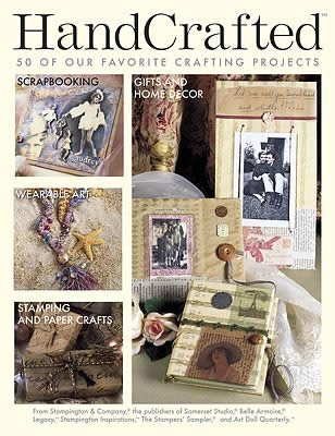 Read Online HandCrafted (The Best of Stampington & Company, 1) PDF